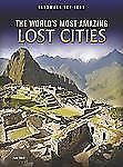 The World's Most Amazing Lost Cities (Landmark Top Tens)-ExLibrary