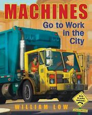 Machines Go to Work in the City by Cobalt Illustrations Studio Staff and...