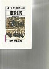 LA VIE QUOTIDIENNE A BERLIN SOUS HITLER