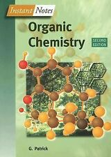 Instant Notes: Organic Chemistry by G L Patrick (2004, Paperback, Revised)