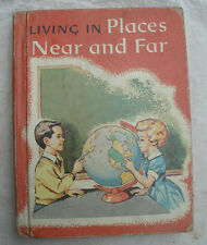 Living in Places Near and Far,Jarolimek/Carey,1962,hardcover reader,Macmillan