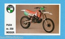 MOTOR SHOW-FIGURINA CLUB n.94- PUCH 250 INDOOR -NEW