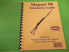 TAKEDOWN MANUAL GUIDE for ALL MAUSER K-98 type RIFLES, info on historic weapon