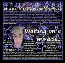 Waiting on a miracle... CD by: Nikki Michaella Martello - release date: 7/12/13