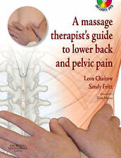 A Massage Therapist's Guide to Lower Back & Pelvic Pain by Sandy Fritz, Leon...