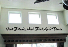 Good Friends Good Food Good Times Vinyl Wall Decal Sticky Decor Letters