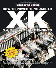 SpeedPro: How to Power Tune Jaguar XK 3. 4, 3. 8 & 4. 2 Litre Engines by Des...