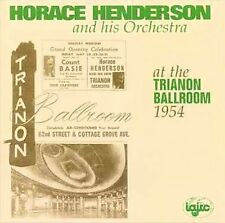 Horace Henderson & His Orchestra - At The Trianon Ballroom 1954 / IAJRC
