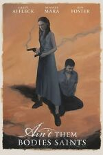 "Ain't Them Bodies Saints movie poster - Casey Affleck, Rooney Mara  11"" x 17"""