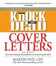 Knock 'em Dead Cover Letters: Great letter techniques and samples for-ExLibrary