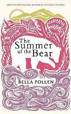 The Summer of the Bear, Pollen, Bella.