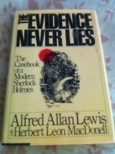 "Sherlock Holmes Casebook ""The Evidence Never Lies"" Alfred A. Lewis First Ed."