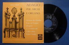 EP 45 GIRI 7' - ALBINONI - ADAGIO ARCHI E ORGANO - ORCH. DE FROMENT - MINT