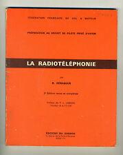 (122B) Radiotéléphonie Brevet pilote Fédération Française Vol à moteur Sérabian