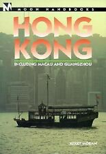 Hong Kong: Including Macau and Guangzhou (Moon Handbooks Hong Kong) by Moran, Ke