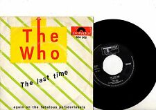 THE WHO 7'' PS The Last Time HOLLAND Polydor 604 006 mega rare DUTCH UNIQUE 45