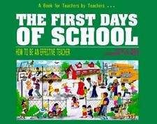 The First Days of School:  How to Be an Effective Teacher, Harry K. Wong, Rosema