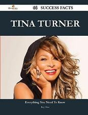 Roy Cline - Tina Turner 64 Success Facts (2014) - New - Trade Paper (Paperb