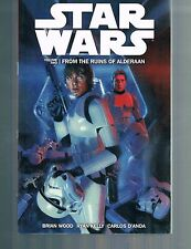 Star Wars Vol 2: From the Ruins of Aldreaan by Brian Wood TPB 2014 Dark Horse