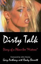 Dirty Talk: Diary of a Phone Sex Mistress, , Anthony, Gary, Good, 1998-02-01,