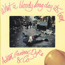 What a Bloody Long Day Its Been by Ashton, Gardner & Dyke (CD, Jun-2000,...