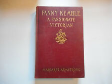 Fanny Kemble A Passionate Victorian Margaret Armstrong Georgia Journal 1938 h/c