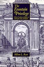The Fountain of Privilege: Political Foundations of Markets in Old Regime France