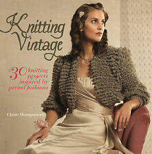 Knitting Vintage by Claire Montgomerie (Hardback, 2011)