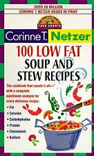 100 Low Fat Soup and Stew Recipes: The Complete Book of Food Counts Cookbook Ser