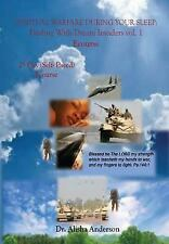 Spiritual Warfare During Your Sleep: Dealing With Dream Invaders: Ecourse (Dream