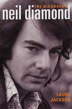 Neil Diamond: The Biography, Jackson, Laura, 0749950765, New Book