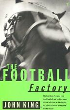 The Football Factory By  John King. 9780099731917