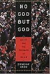 NEW - No God but God: Egypt and the Triumph of Islam by Abdo, Geneive