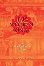NEW - The Work of Kings by Seneviratne, H. L.