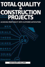 Total Quality in Construction Projects: Achieving Profitability with Customer...