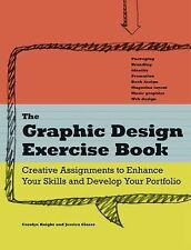 The Graphic Design Exercise Book by Glaser, Jessica