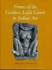 Forms of the Goddess Lajja Gauri in Indian Art 49 by Carol R. Bolon (1992,...