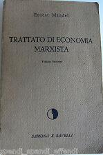 ERNEST MANDEL TRATTATO DI ECONOMIA MARXISTA VOLUME SECONDO SAMONÀ E SAVELLI 1965