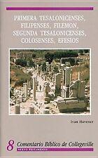 Comentario Biblico de Collegeville: Primera Thesalonicenses, Filipenses, Filemon