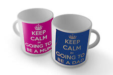 KEEP CALM I'M GOING TO BE A DAD/MUM SET OF TWO- MUG/CUP/PRESENT/GIFT BABY SHOWER