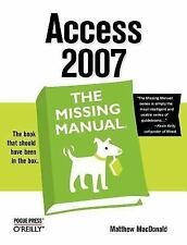 Access 2007: The Missing Manual [Paperback] by MacDonald, Matthew