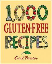 Book Of Recipes 1,000 Gluten-Free Recipes, Carol Fenster 2008 Hardcover