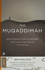 Princeton Classics: The Muqaddimah : An Introduction to History by Ibn...