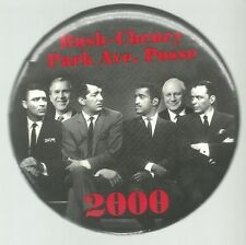 GEORGE W. BUSH, CHENEY RAT PACK SINATRA, DAVIS, POLITICAL CAMPAIGN PIN