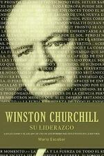Winston Churchill su liderazgo: Las lecciones y el legado de uno de los hombres