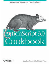 ActionScript 3.0 Cookbook: Solutions for Flash Platform and Flex Application Dev