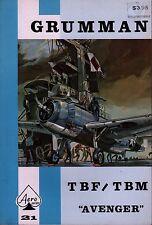 GRUMMAN TBF - TBM AVENGER Aero Series No. 21  ... by B.R Jackson & T.E.Doll