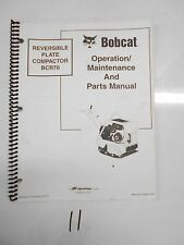 Bobcat Reversible Plate Compactor BCR70 Operation Maintenance & Parts Manual '03