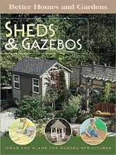 Sheds and Gazebos : Ideas and Plans for Garden Structures (2005, Paperback)