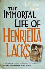 The Immortal Life of Henrietta Lacks by Rebecca Skloot (Hardback, 2010) New Book
